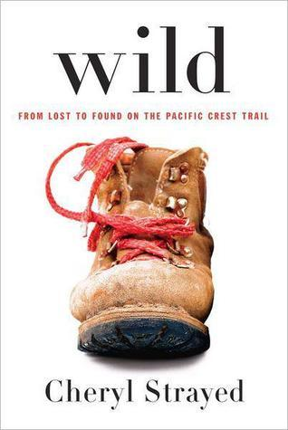 Book Cover: Wild: From lost to found on the Pacific Crest trail